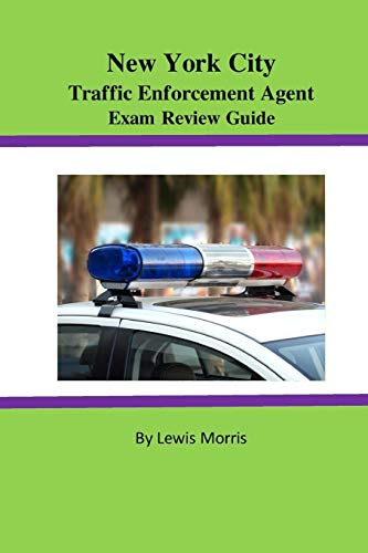 Pdf Test Preparation New York City Traffic Enforcement Agent Exam Review Guide