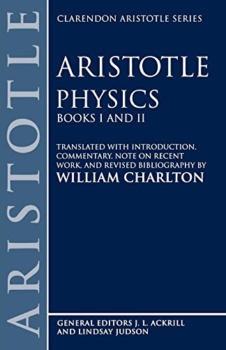 Physics: Books I and II (Clarendon Aristotle Series)