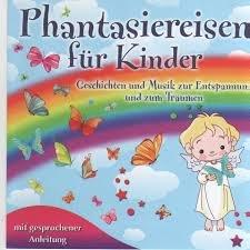 phantasiereisen für kindergartenkinder