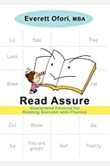 Read Assure: Guaranteed Formula for Reading Success with Phonics by Everett Ofori (2010-08-06) Paperback