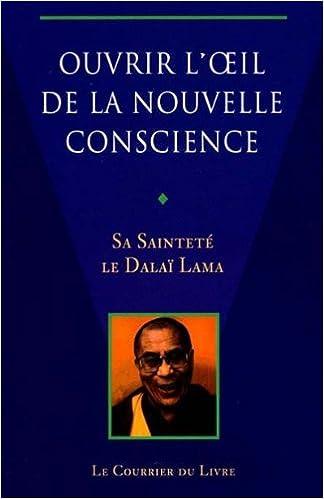 Livre gratuits Ouvrir l'oeil de la nouvelle conscience pdf, epub