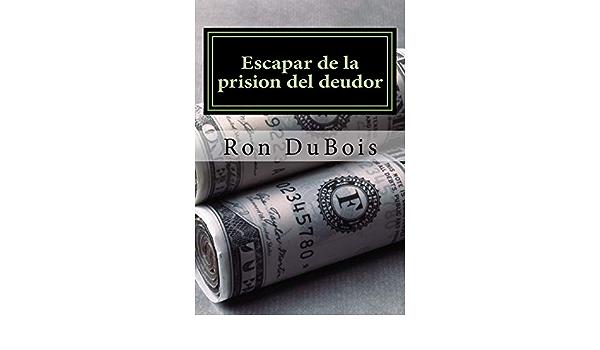 Escapar de la prision del deudor: Volviendo su deuda en ...