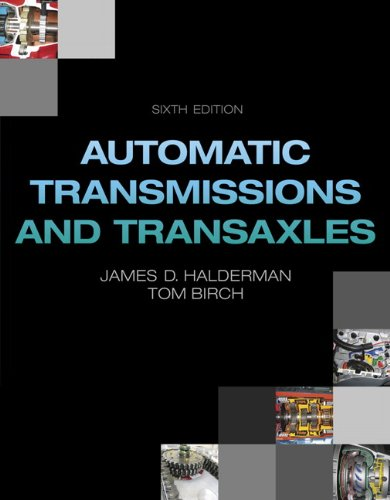 Automatic Transmissions and Transaxles (6th Edition) (Automotive Systems Books)