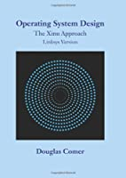 Operating System Design: The Xinu Approach, Linksys Version
