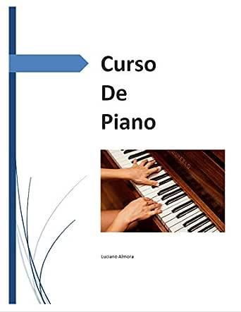 Curso de piano eBook: Garrido, Luciano Almora : Amazon.es ...