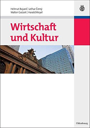 Wirtschaft Und Kultur (German Edition)