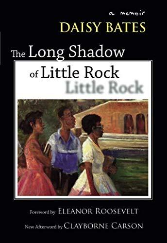 Books : The Long Shadow of Little Rock: A Memoir