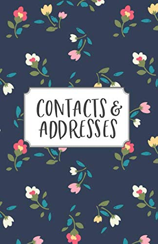 Contacts & Addresses: Florals Address Book and Birthday Calendar with Alphabetical Tabs