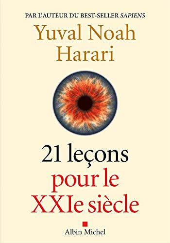 Book cover from 21 lecons pour le XXIeme siecle (French Edition) by Yuval Noah Harari
