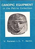 Canopic Equipment in the Petrie Collection, Raisman, Vivien, 0856682683