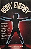 Body Energy, James S. Skinner, 0890371741