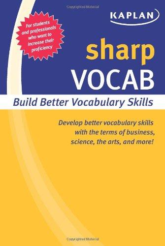 Sharp Vocab: Building Better Vocabulary Skills (Kaplan Sharp Series) (Kaplan Vocabulary Building)