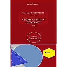 Compendio di DIRITTO CIVILE parte seconda: LE OBBLIGAZIONI E I CONTRATTI (Manualistica STUDIOPIGI Vol. 48) (Italian Edition)