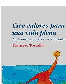 Amazon.com: Cien valores para una vida plena (Spanish