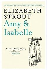 Amy & Isabelle by Elizabeth Strout (9-Jun-2011) Paperback Paperback