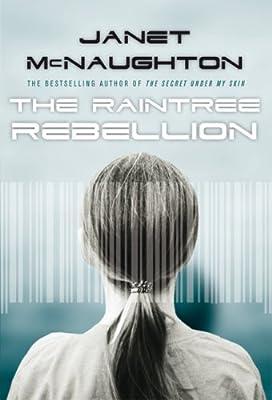 The Raintree Rebellion