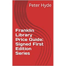 Franklin Library Price Guide: Signed First Edition Series (Franklin Library Price Guides)