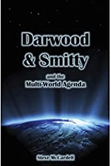 Science Fiction Book (Alien Sci Fi): Darwood & Smitty and the Multi-World Agenda Kindle Edition