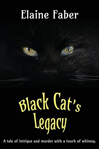 Black Cat's Legacy: A Tale of Intrigue and Murder with a Touch of Whimsy