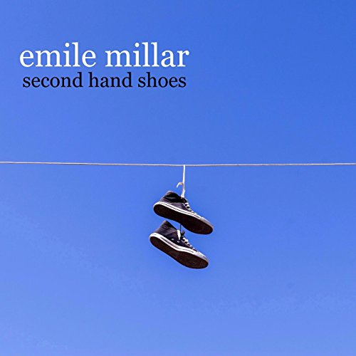 Second Hand Shoes by Emile Millar on Amazon Music