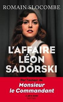 L'Affaire Léon Sadorski par Slocombe