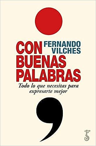 Con Buenas Palabras de Fernando Vilches