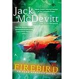 [Firebird] [by: Jack McDevitt]