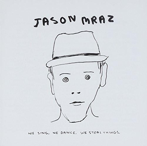 Jason Mraz: We Sing. We Dance. We Steal Things. (Audio CD)