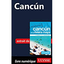 Cancún (French Edition)