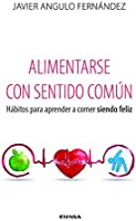 ALIMENTARSE CON SENTIDO COMÚN (Fuera De