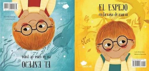 El espejo en la casa de mamá / El espejo en la casa de papá (Somos8) (Spanish Edition)