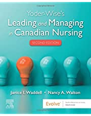 Yoder-Wise's Leading and Managing in Canadian Nursing