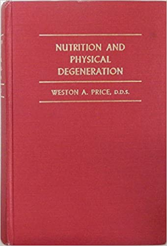 Nutrition and physical degeneration a comparison of primitive and nutrition and physical degeneration a comparison of primitive and modern diets and their effects weston a price 9780916764005 amazon books fandeluxe Choice Image