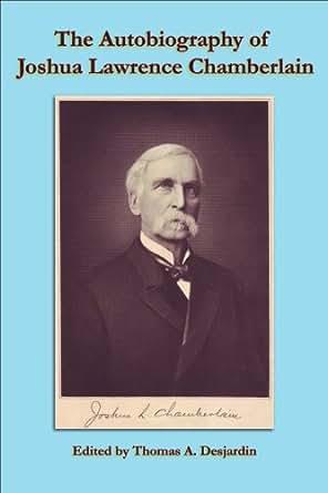 Colonel Joshua Chamberlain Essays