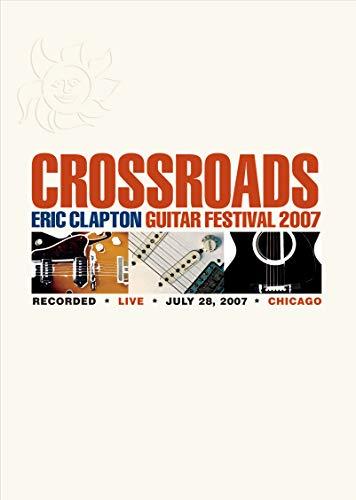 Crossroads: Eric Clapton Guitar Festival 2007 ()