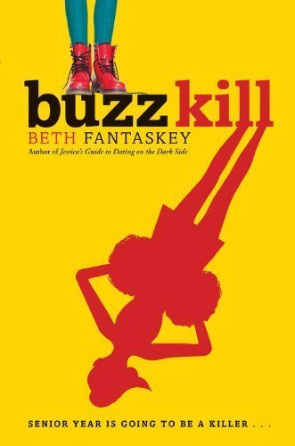 Buzz Kill by Fantaskey, Beth (2014) Hardcover