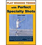 img - for By Julio Yacub - Play Winning Tennis with Perfect Strategy (2008-07-30) [Paperback] book / textbook / text book