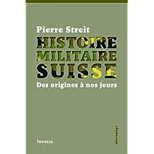 Histoire militaire suisse: Des origines à nos jours