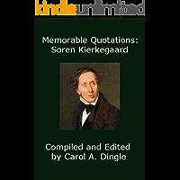 Memorable Quotations: Soren Kierkegaard