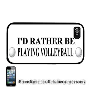 I'd Rather Be Playing Volleyball Apple iPhone 5C Hard Back Case Cover Skin Black FITS FOR 5C