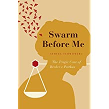Swarm Before Me: The Tragic Case of Becker v Pettkus