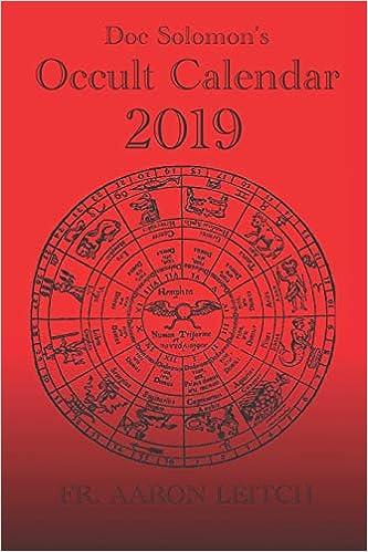Occult Calendar December 2019 Amazon.com: Doc Solomon's Occult Calendar 2019 (9781790949816): Fr