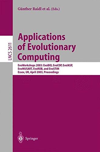 Applications of Evolutionary Computing: EvoWorkshop 2003: EvoBIO, EvoCOP, EvoIASP, EvoMUSART, EvoROB, and EvoSTIM, Essex