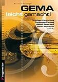 GEMA - leicht gemacht: Wie profitieren Amateur- und Nachwuchsmusiker von der GEMA. Alle Informationen rund um die GEMA, leicht und verständlich