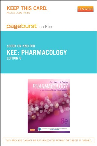 Pharmacology - Elsevier eBook on Intel Education Study (Retail Access Card): A Nursing Process Approach,