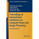 Proceedings of International Conference on Computer Vision and Image Processing: CVIP 2016, Volume 2