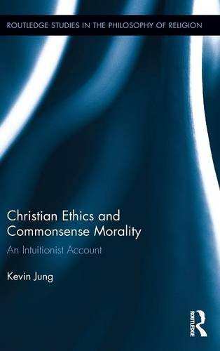 Christian Ethics and Commonsense Morality