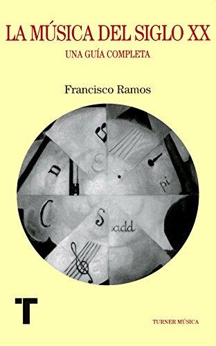 Descargar Libro La Música Del Siglo Xx Francisco Ramos