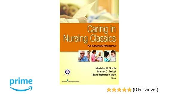 Caring in Nursing Classics: An Essential Resource