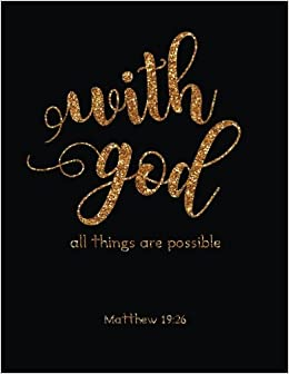 With God All Things Are Possible Bible Verse Quote Weekly Daily
